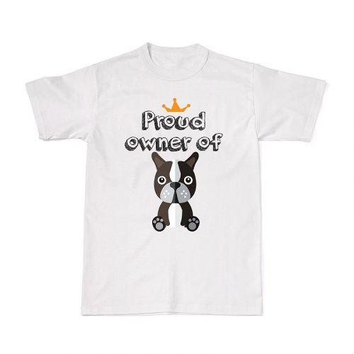 Proud Dog Owners Tee - Boston Terrier
