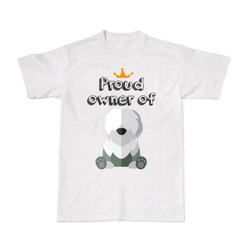 Proud Dog Owners Tee - Old English Sheepdog